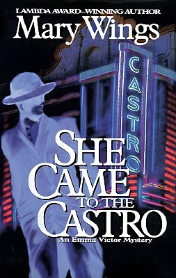 Image for She Came to the Castro