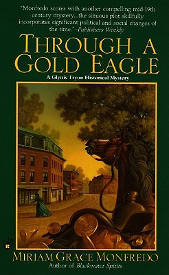 Through a Gold Eagle, Monfredo, Miriam Grace
