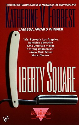 Image for Liberty Square: A Kate Delafield Mystery