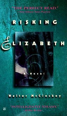 Image for Risking Elizabeth