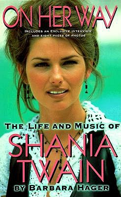 Image for On Her Way - The Life and Music of Shania Twain