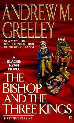 Image for The Bishop and the Three Kings (A Father Blackie Ryan Mystery)