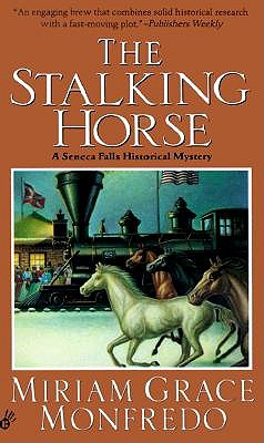 The Stalking-horse, Monfredo, Miriam Grace