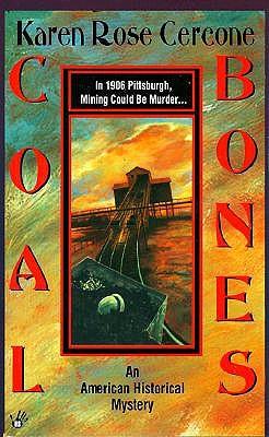 Coal Bones, Cercone, Karen Rose
