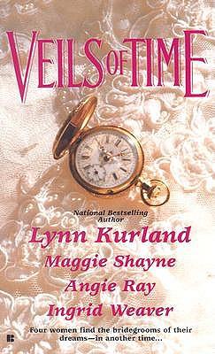 Veils of Time, LYNN KURLAND