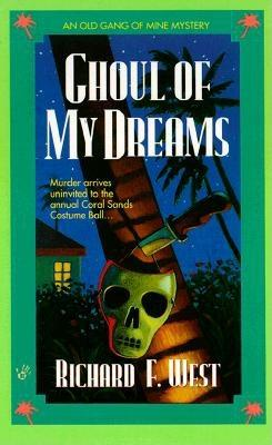Image for Ghoul of My Dreams (Old Gang of Mine Mysteries)