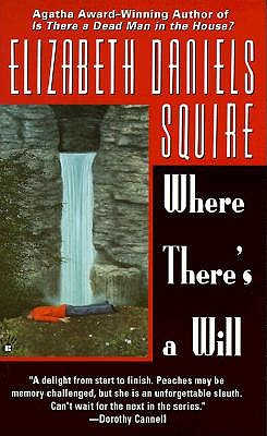 Where There's a Will, Squire, Elizabeth Daniels
