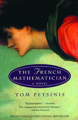 The French Mathematician: A Novel, Petsinis, Tom