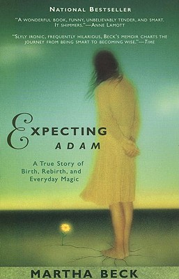 Image for Expecting Adam: A True Story of Birth, Rebirth, and Everyday Magic