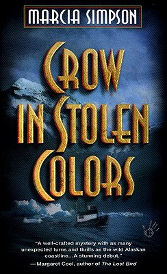 Crow in Stolen Colors, Simpson, Marcia
