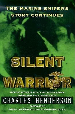 Image for Silent Warrior: The Marine Sniper's Story Continues