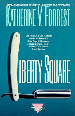Image for LIBERTY SQUARE KATE DELAFIELD MYSTERY