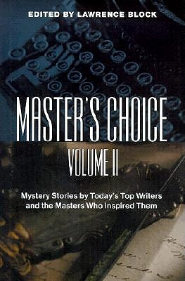 Image for Master's Choice: Mystery Stories by Today's Top Writers and the Masters Who Inspired Them (Vol. II)