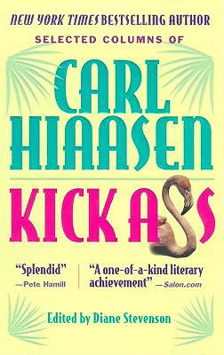 Image for Kick Ass: Selected Columns of Carl Hiaasen