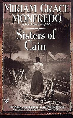 Sisters of Cain, Monfredo, Miriam Grace