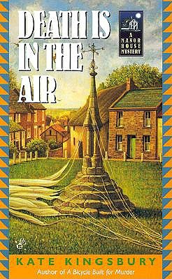 Death is in the Air: A Manor House Mystery, Kingsbury, Kate
