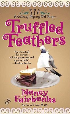 "Truffled Feathers, ""Fairbanks, Nancy"""