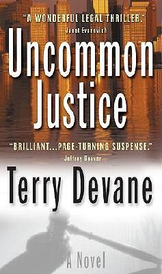 Image for UNCOMMON JUSTICE LEGAL THRILLER