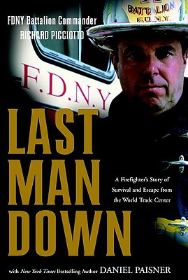 Image for Last Man Down: A Firefighter's Story of Survival and Escape from the World Trade Center