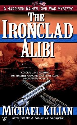 Image for The Ironclad Alibi (Harrison Raines)