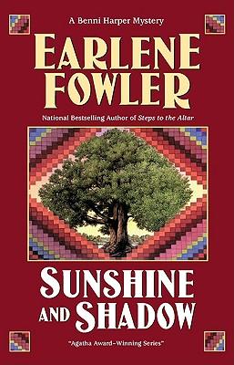 Sunshine and Shadow (Benni Harper Mystery), EARLENE FOWLER