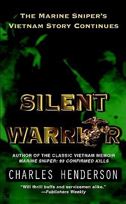 Silent warrior, Henderson, Charles P.