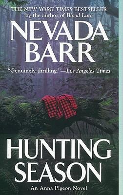Hunting Season (Anna Pigeon Novels (Paperback)), NEVADA BARR