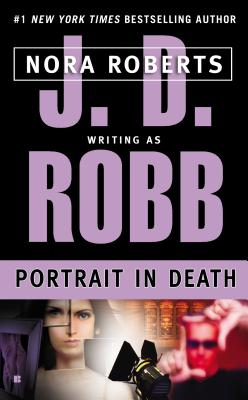 Portrait in Death (In Death (Paperback)), J. D. Robb, Nora  Roberts