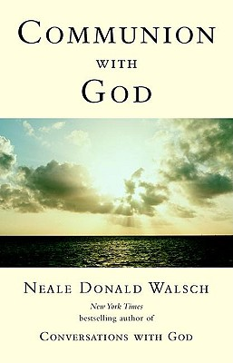 Image for Communion with God (Conversations with God Series)