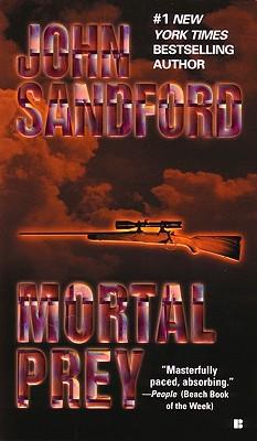 "Mortal Prey, ""Sandford, John"""