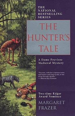 The Hunter's Tale (Sister Frevisse Medieval Mysteries), Frazer, Margaret