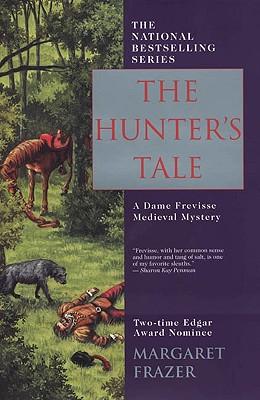 The Hunter's Tale (Sister Frevisse Medieval Mysteries), Frazer, Margaret