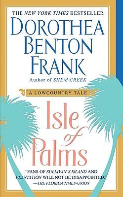 Isle Of Palms, Dorothea Benton Frank