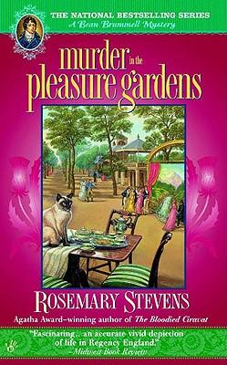 Murder in the Pleasure Gardens, Stevens, Rosemary
