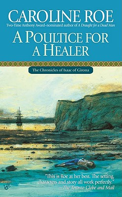 A Poultice for a Healer, Roe, Caroline