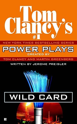 Image for Power Plays #1: Wild Card : Wild Card (Tom Clancy's Power Plays (Paperback))