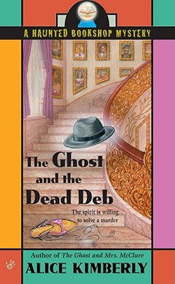 Image for The Ghost and the Dead Deb (Haunted Bookshop Mystery)