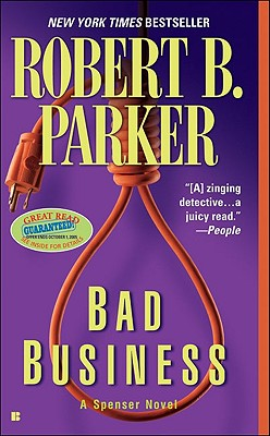 Bad Business, Parker, Robert B.