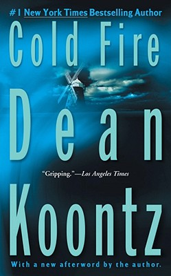 Cold Fire, Koontz, Dean