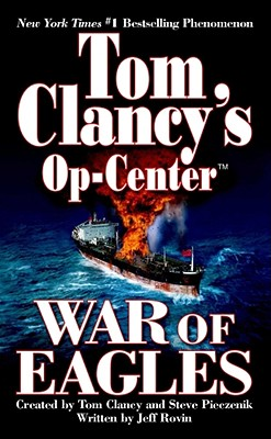 Image for War of Eagles (Tom Clancy's Op-Center, Book 12)