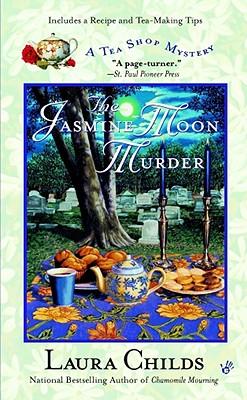 The Jasmine Moon Murder (Tea Shop Mystery), LAURA CHILDS