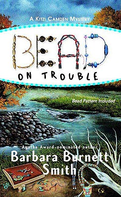Image for Bead on Trouble (Kitzi Camden Mysteries, No. 1)