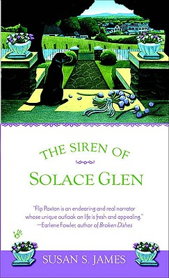 THE SIREN OF SOLACE GLEN, James, Susan S.