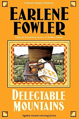 Delectable Mountains (Benni Harper Mysteries), Fowler, Earlene