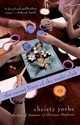 Image for The Secret Lives Of The Sushi Club