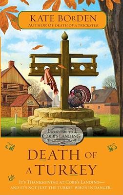 Death of a Turkey, Borden, Kate