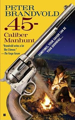 Image for .45-Caliber Manhunt