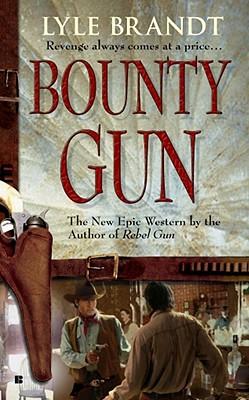 Bounty Gun, LYLE BRANDT