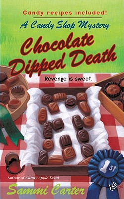 Chocolate Dipped Death (A Candy Shop Mystery), Sammi Carter