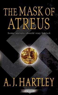 The Mask of Atreus, Hartley, A. J.